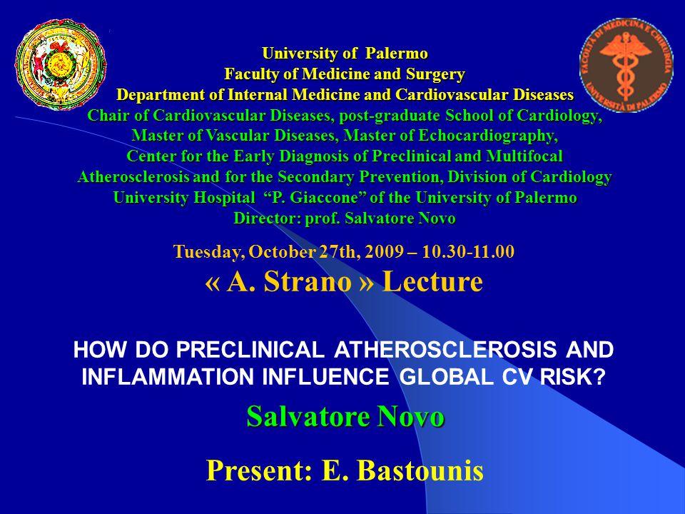 « A. Strano » Lecture Salvatore Novo Present: E. Bastounis
