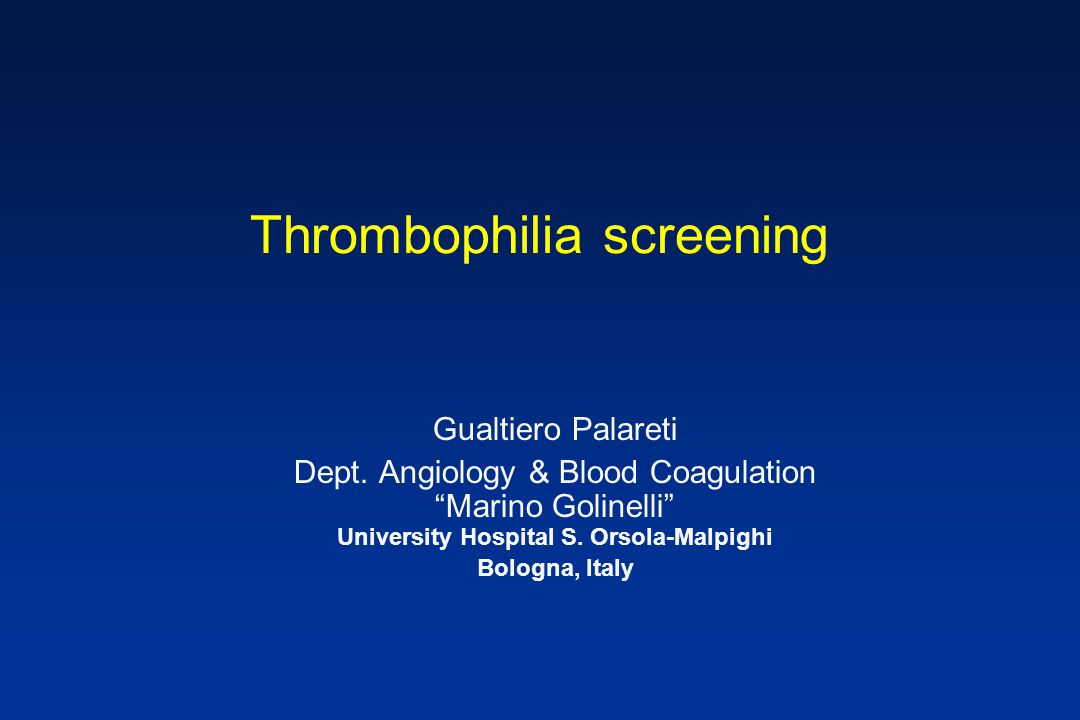 Thrombophilia screening