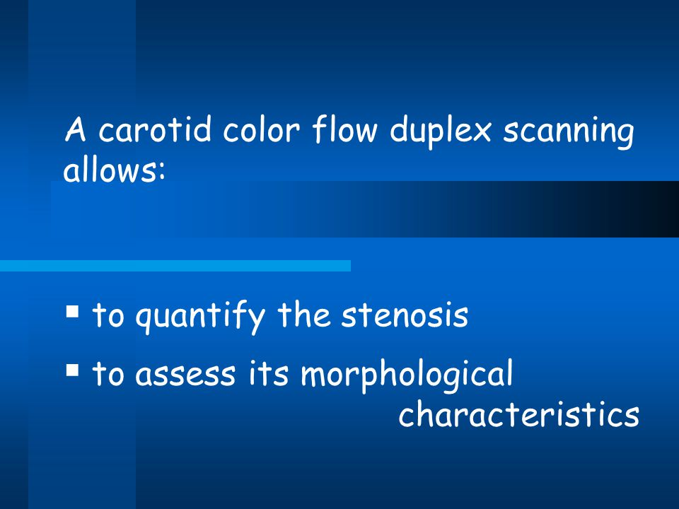 A carotid color flow duplex scanning allows: