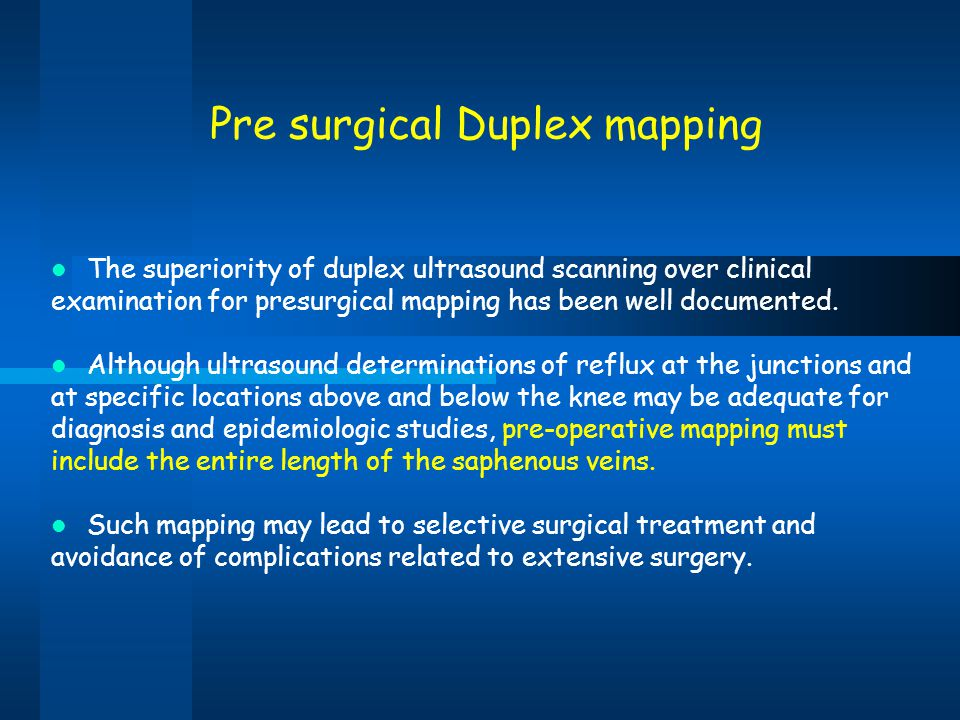 Pre surgical Duplex mapping