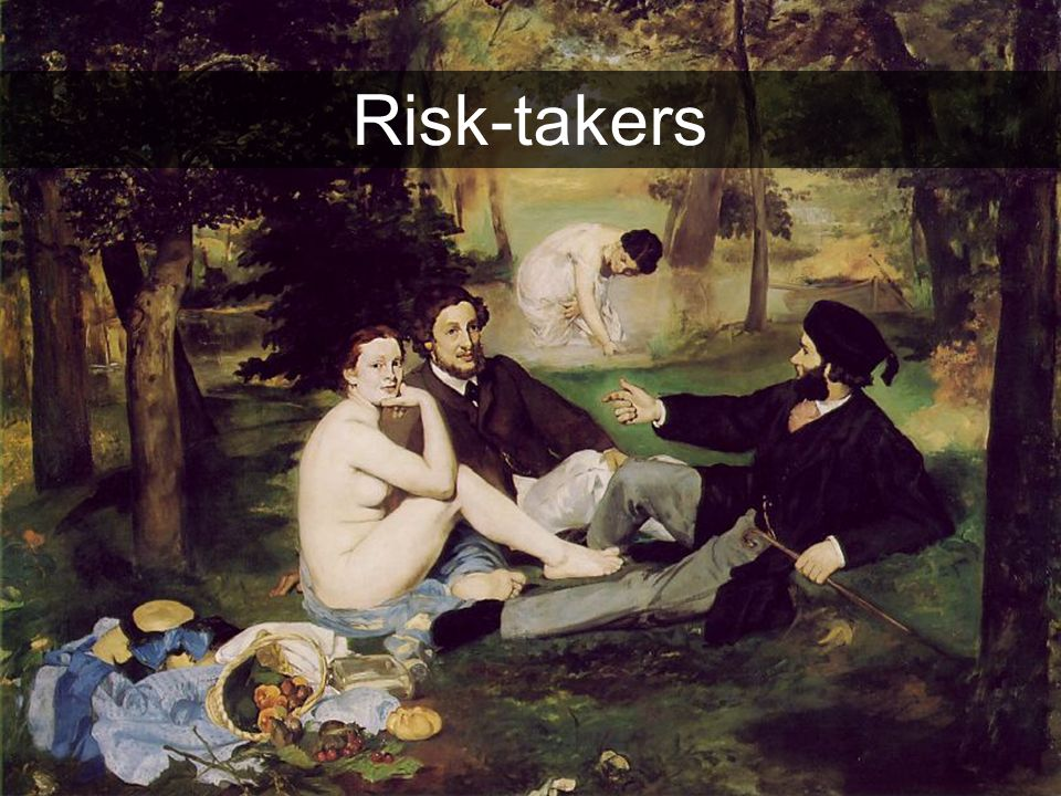 Risk-takers 21