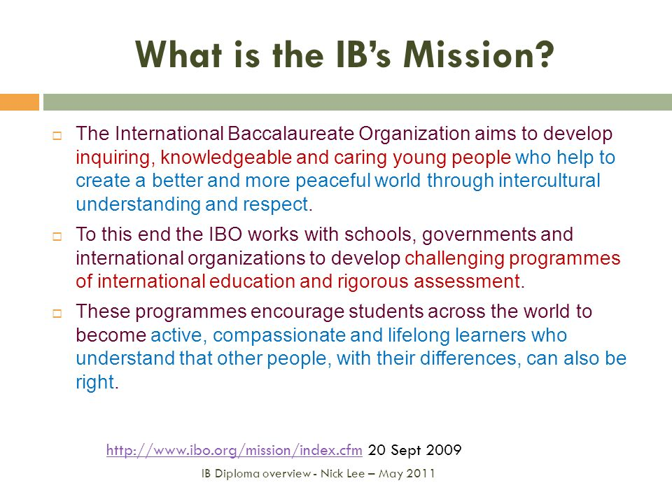 What is the IB's Mission