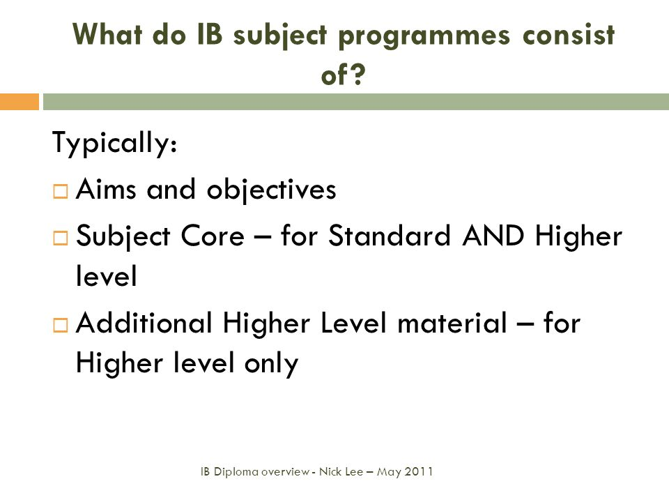 What do IB subject programmes consist of