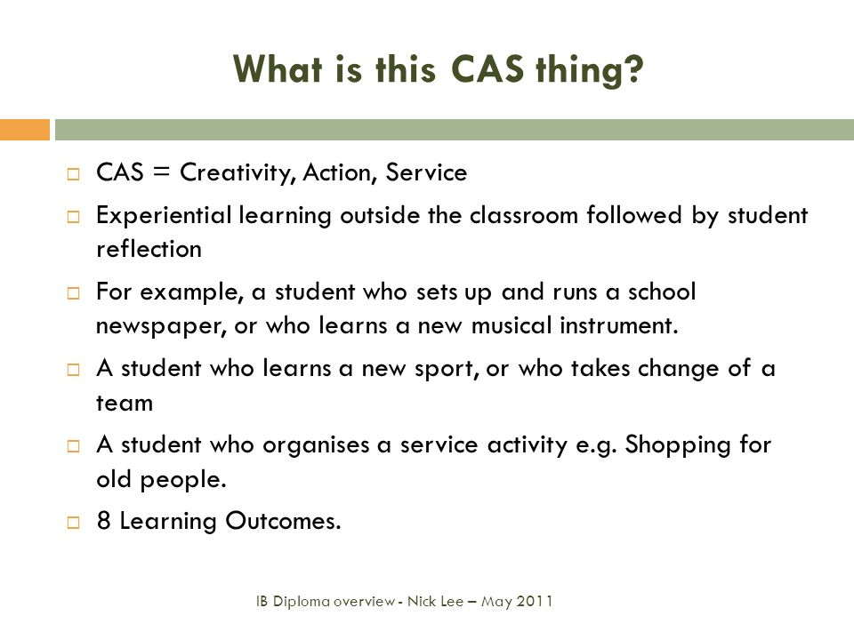What is this CAS thing CAS = Creativity, Action, Service
