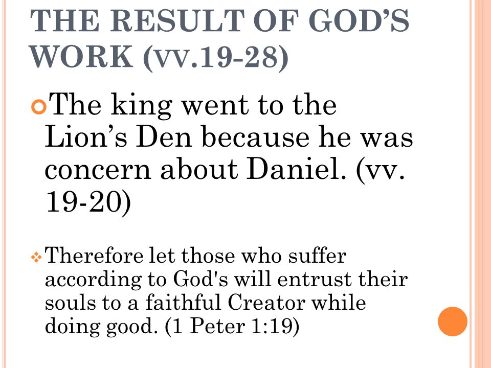 THE RESULT OF GOD'S WORK (vv.19-28)