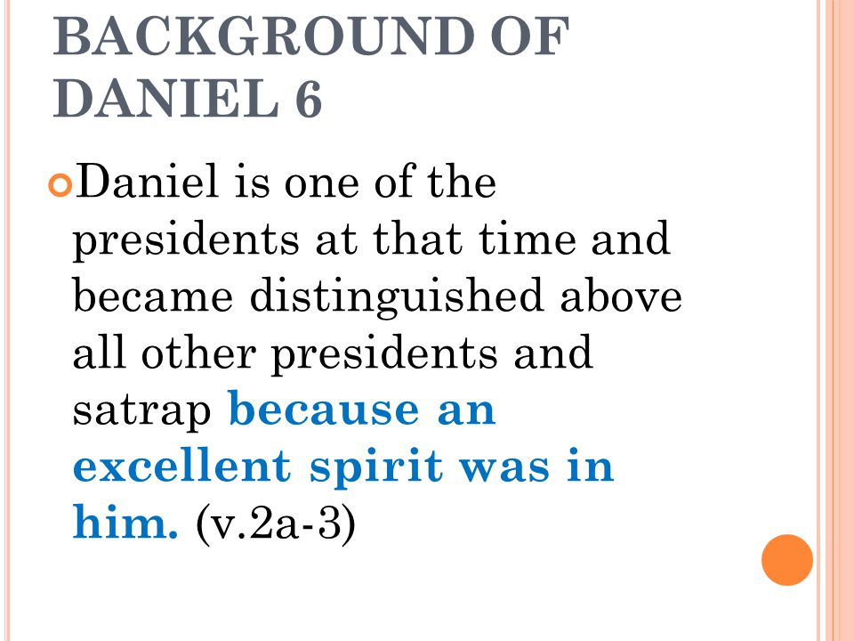 BACKGROUND OF DANIEL 6