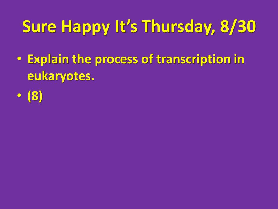 Sure Happy It's Thursday, 8/30