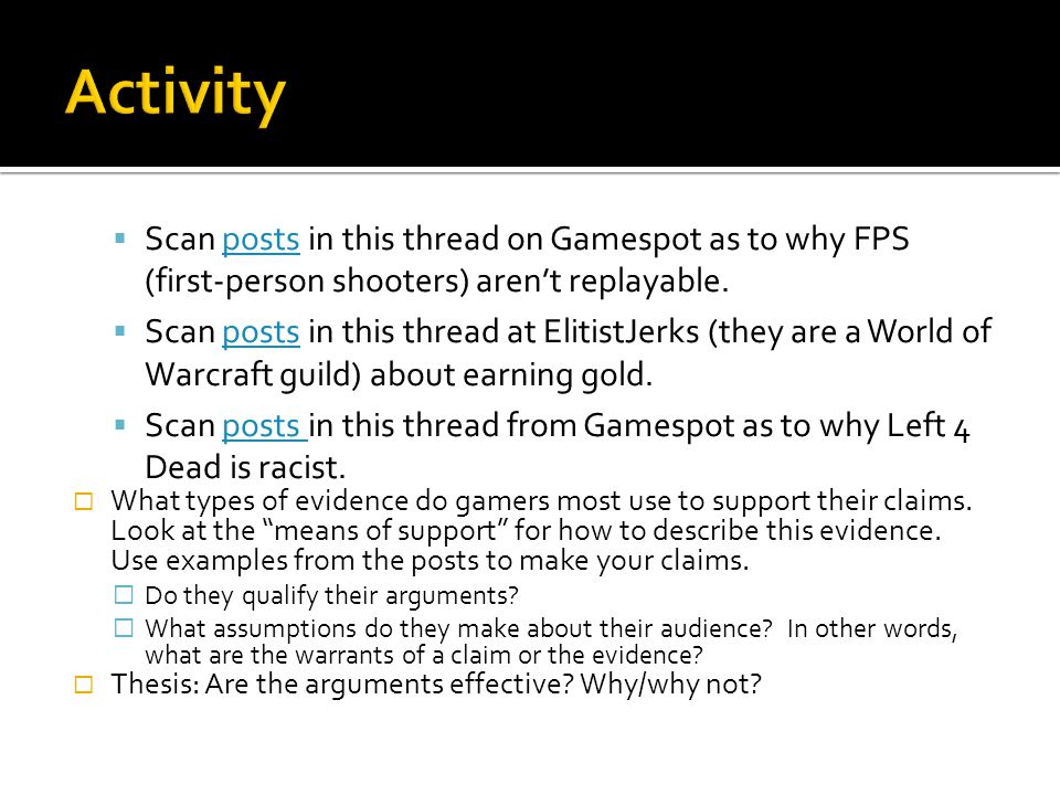 Activity Scan posts in this thread on Gamespot as to why FPS (first-person shooters) aren't replayable.