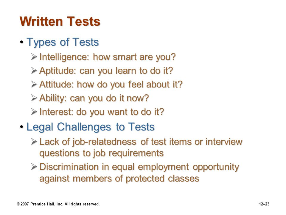 Written Tests Types of Tests Legal Challenges to Tests