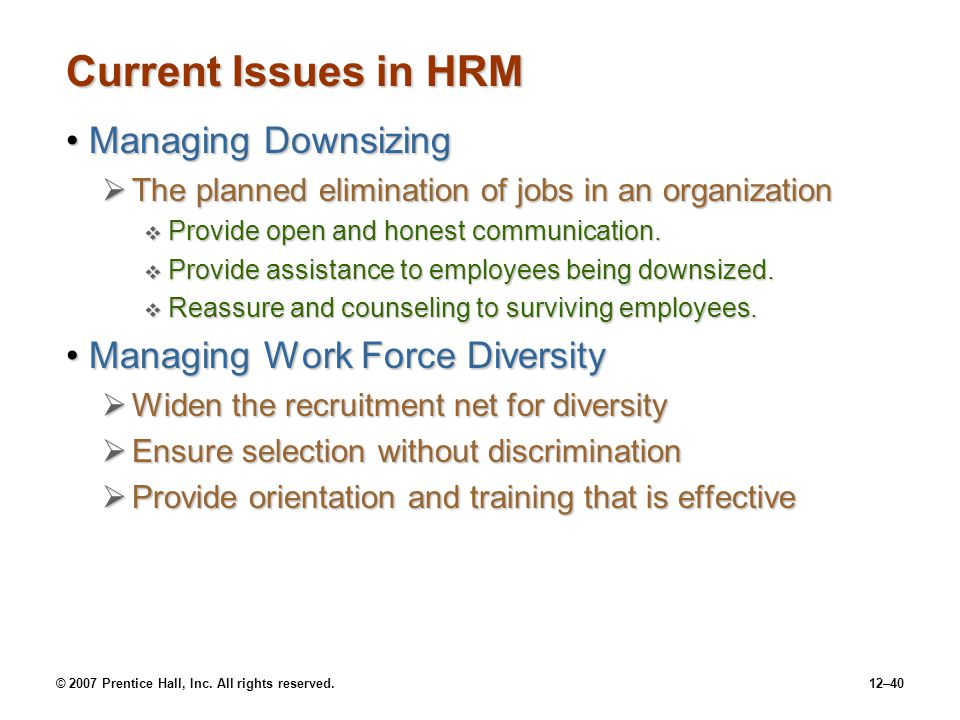 Current Issues in HRM Managing Downsizing