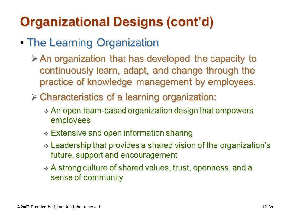 Organizational Designs (cont'd)