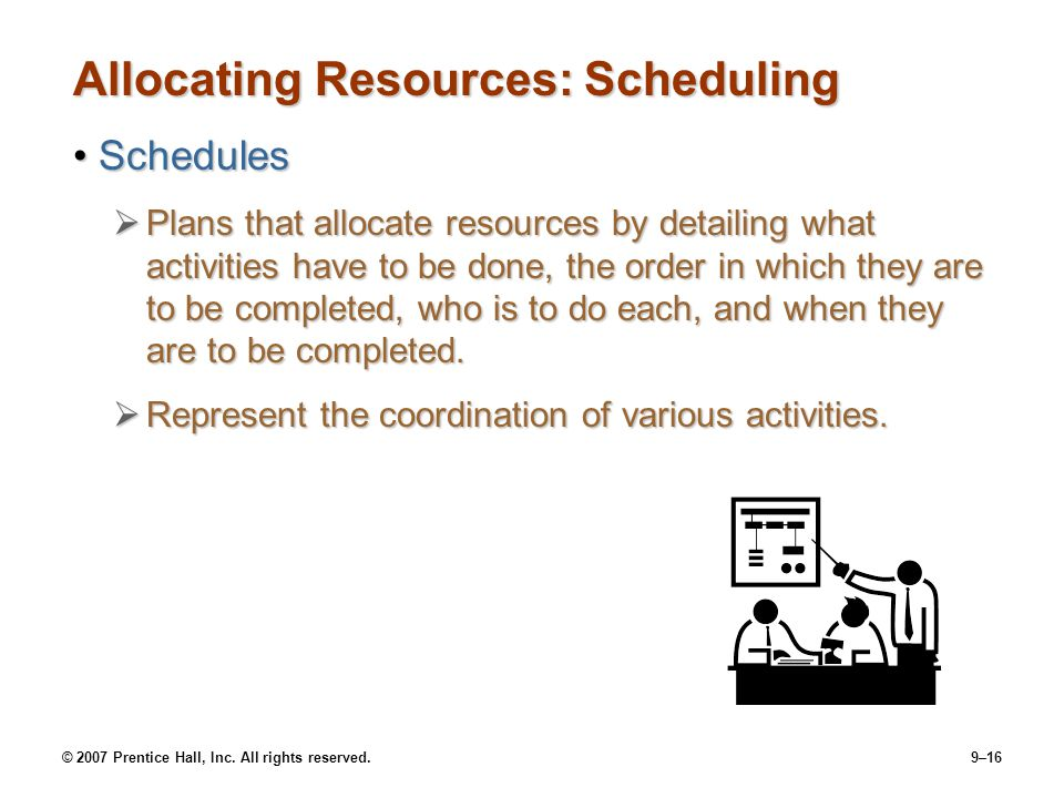 Allocating Resources: Scheduling