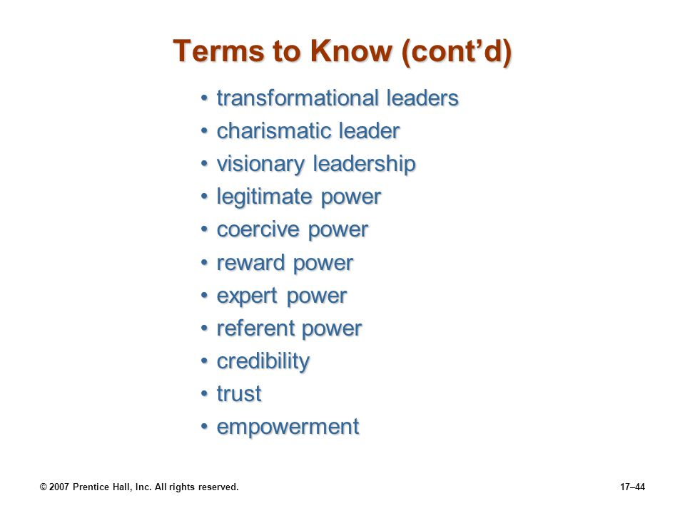 Terms to Know (cont'd) transformational leaders charismatic leader