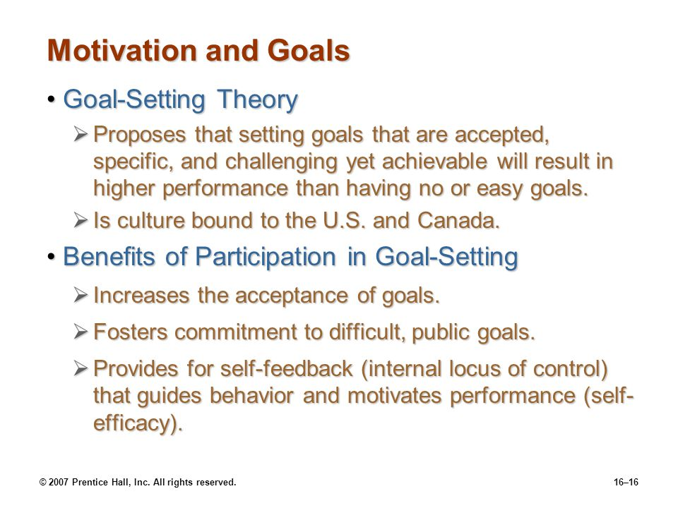 Motivation and Goals Goal-Setting Theory