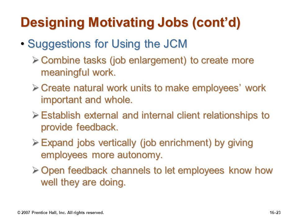 Designing Motivating Jobs (cont'd)