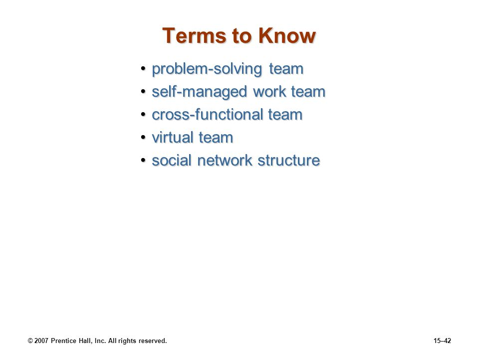 Terms to Know problem-solving team self-managed work team