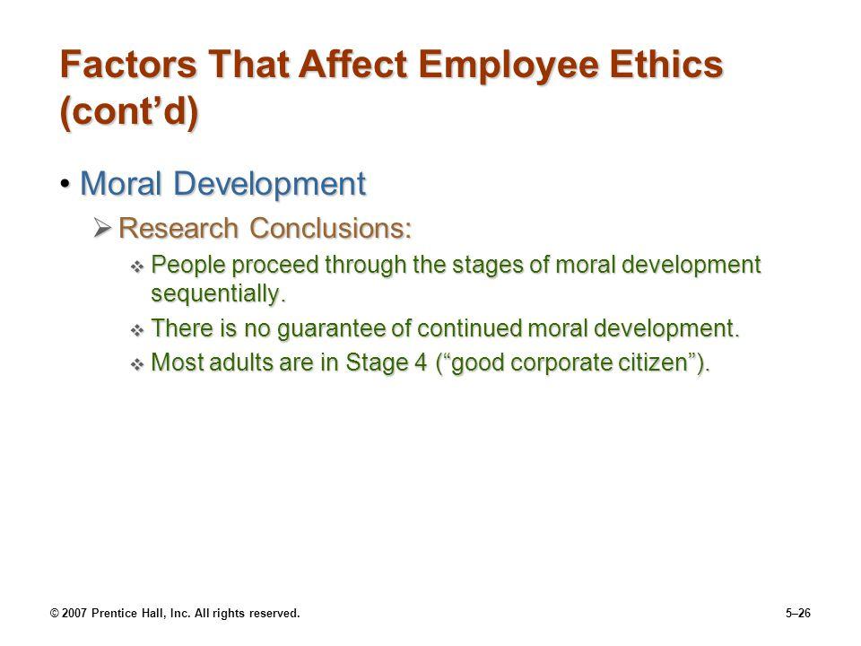 Factors That Affect Employee Ethics (cont'd)