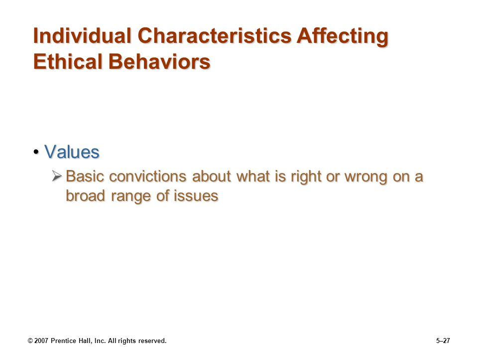 Individual Characteristics Affecting Ethical Behaviors