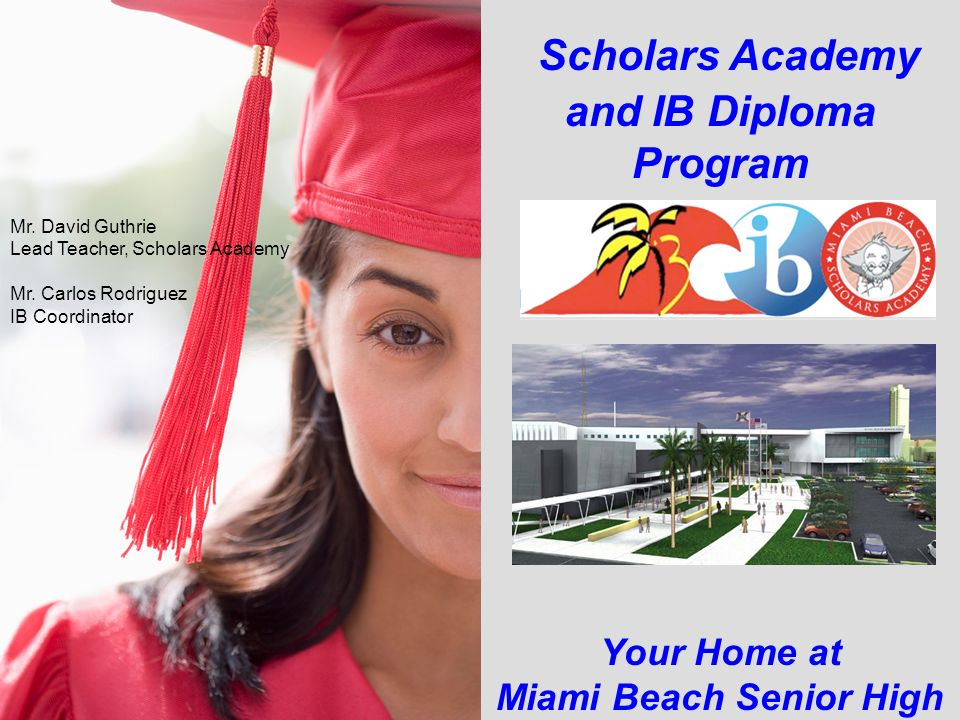 Scholars Academy and IB Diploma Program Miami Beach Senior High