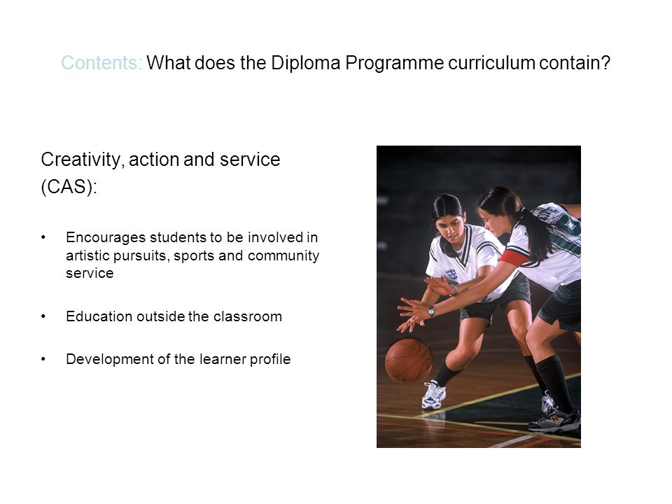 Contents: What does the Diploma Programme curriculum contain