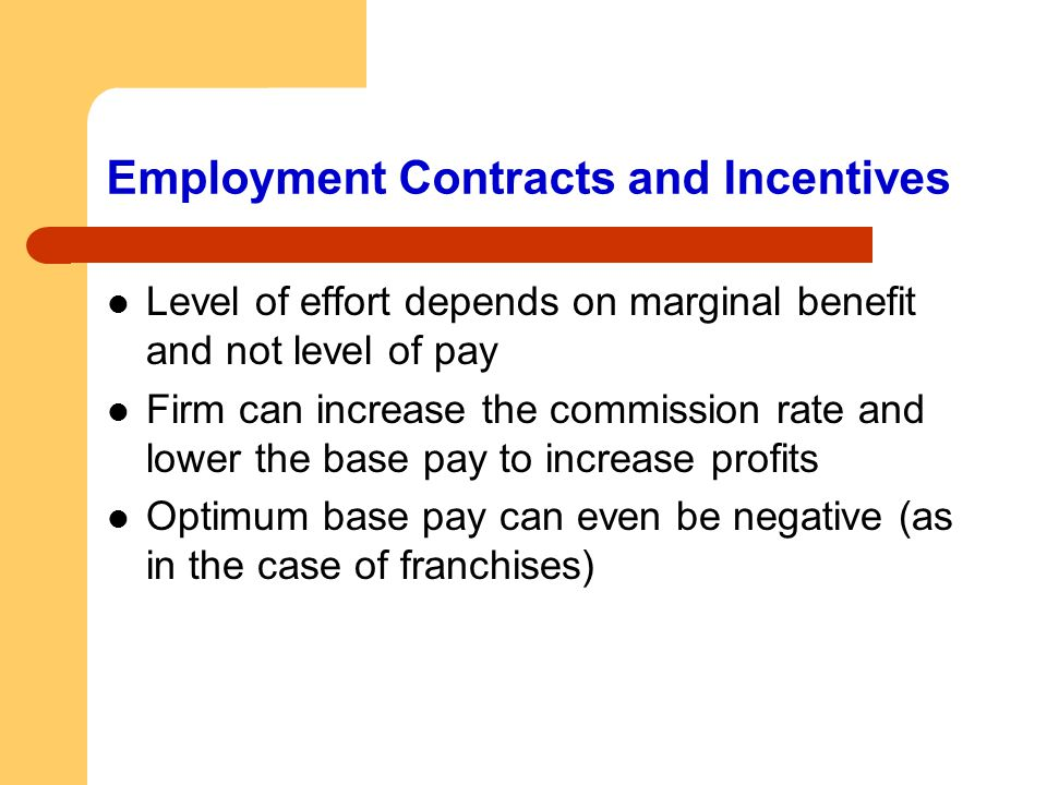 Employment Contracts and Incentives