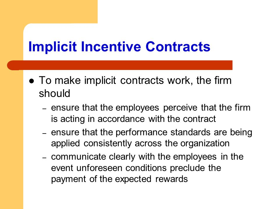 Implicit Incentive Contracts