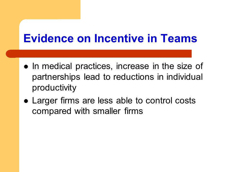 Evidence on Incentive in Teams