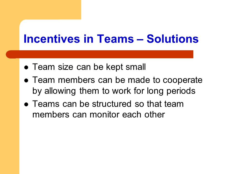 Incentives in Teams – Solutions