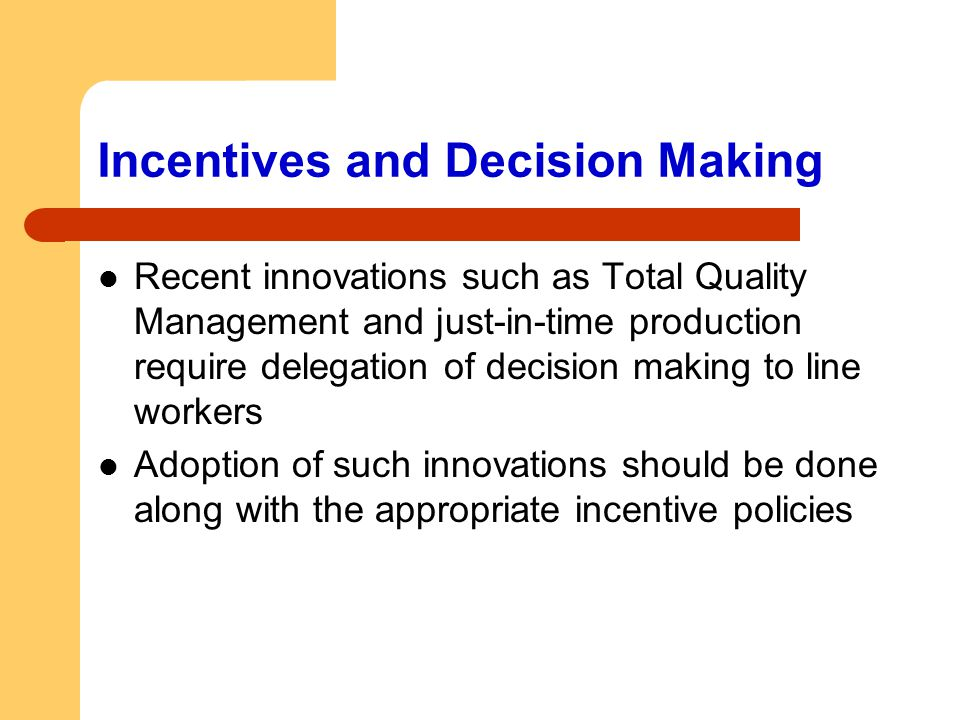 Incentives and Decision Making
