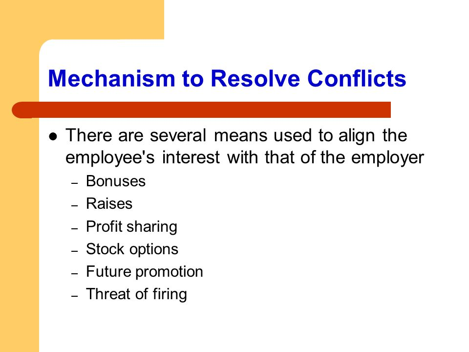 Mechanism to Resolve Conflicts