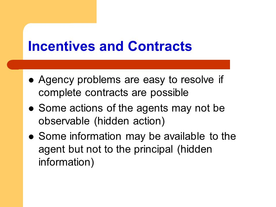 Incentives and Contracts
