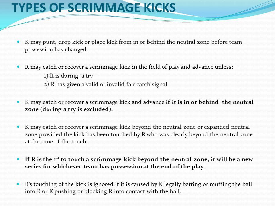 TYPES OF SCRIMMAGE KICKS
