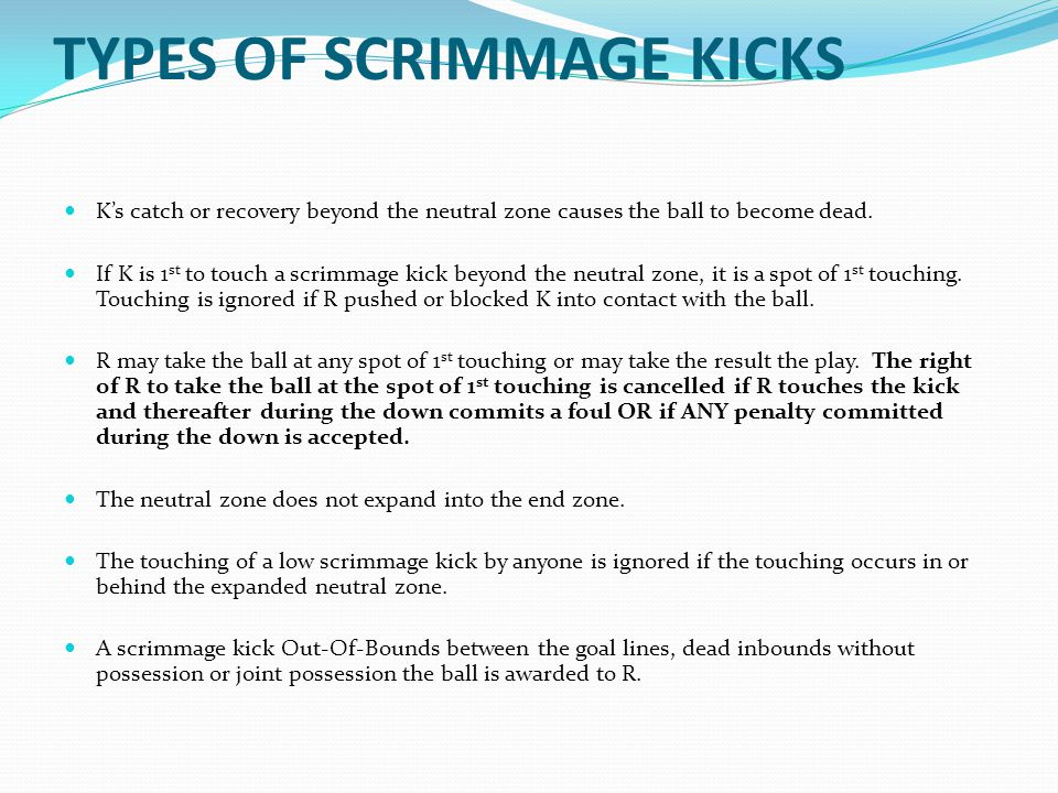 TYPES OF SCRIMMAGE KICKS