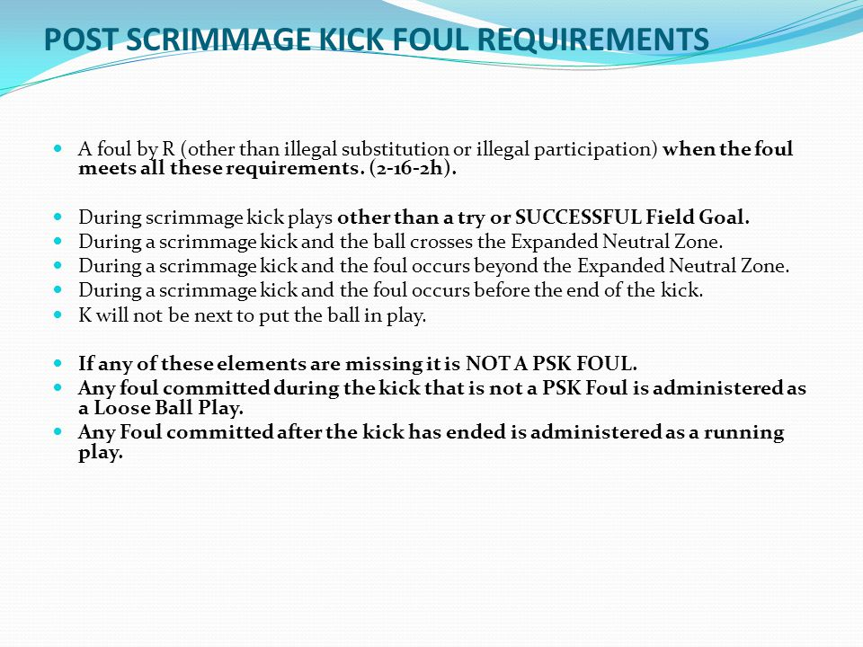 POST SCRIMMAGE KICK FOUL REQUIREMENTS