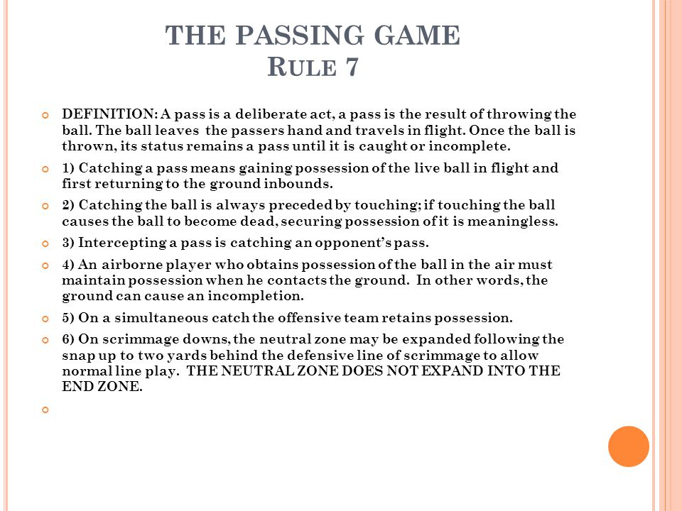THE PASSING GAME Rule 7
