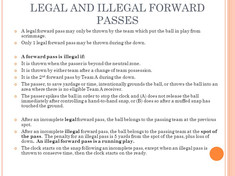 LEGAL AND ILLEGAL FORWARD PASSES