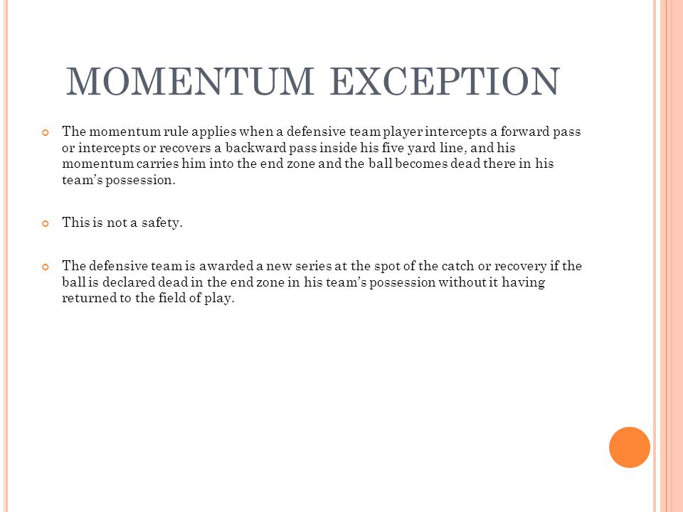 MOMENTUM EXCEPTION
