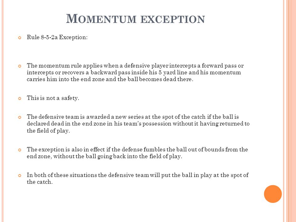 Momentum exception Rule 8-5-2a Exception: