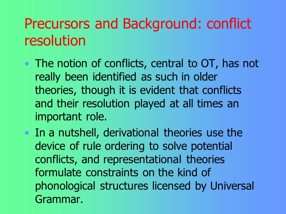 Precursors and Background: conflict resolution
