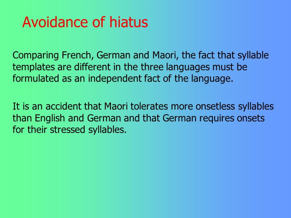 Avoidance of hiatus