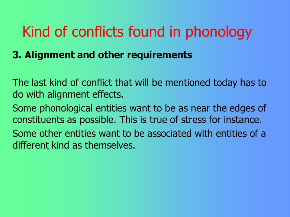 Kind of conflicts found in phonology