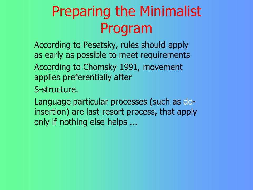 Preparing the Minimalist Program