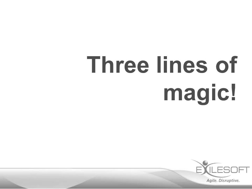 Three lines of magic!