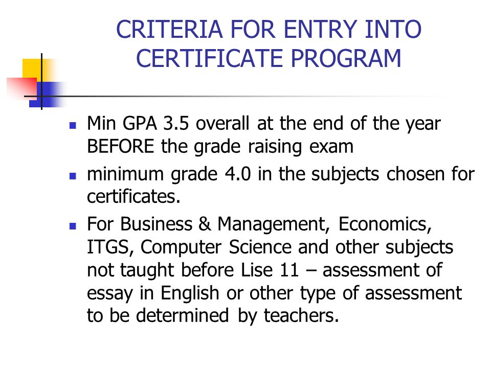 CRITERIA FOR ENTRY INTO CERTIFICATE PROGRAM