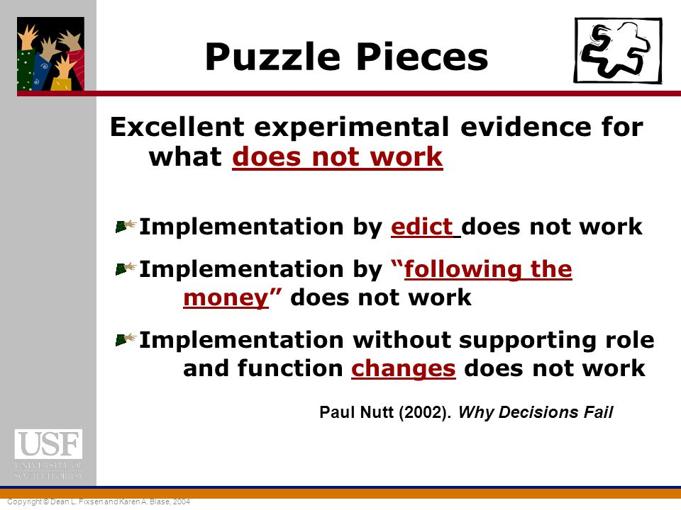 Puzzle Pieces Excellent experimental evidence for what does not work