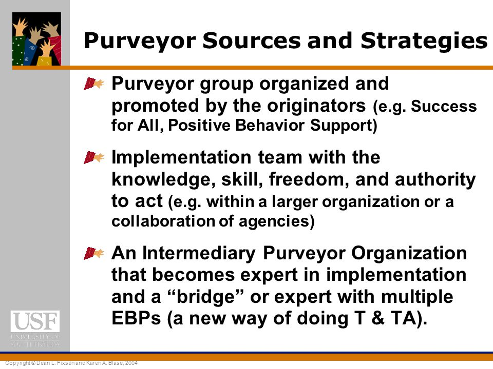 Purveyor Sources and Strategies