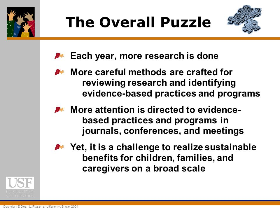 The Overall Puzzle Each year, more research is done