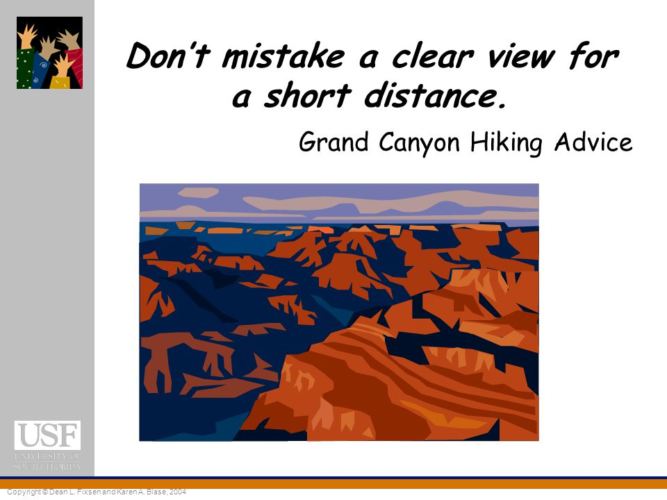 Don't mistake a clear view for a short distance.