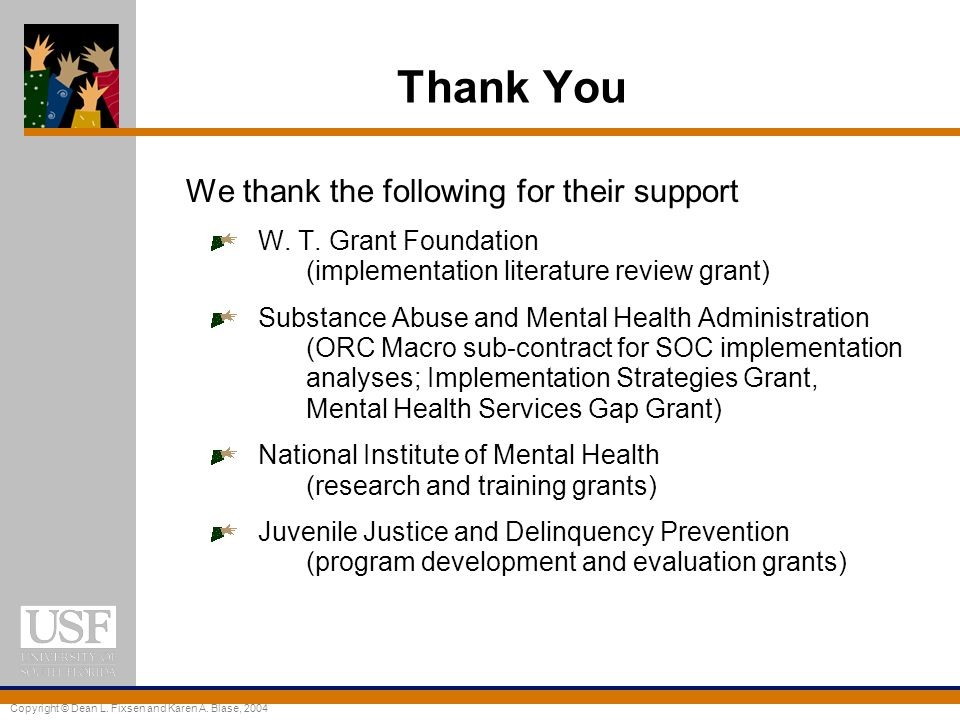 Thank You We thank the following for their support