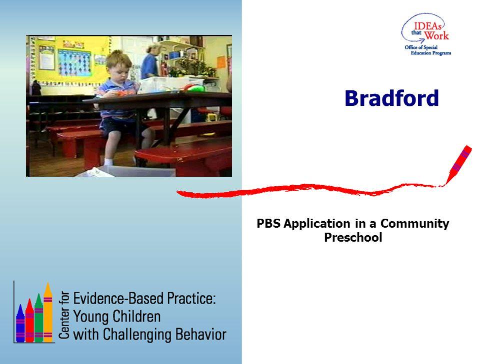 PBS Application in a Community Preschool